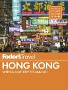 Fodor's Hong Kong ebook by Fodor's Travel Guides