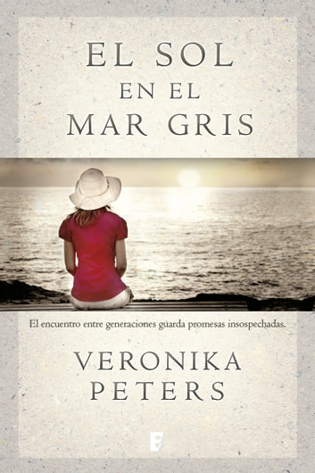 El sol en el mar gris eBook by Veronika Peters