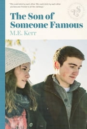The Son Of Someone Famous ebook by M.E. Kerr