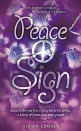Peace Sign ebook by Vivian Crosby