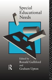 Special Educational Needs ebook by Gulliford, Ronald