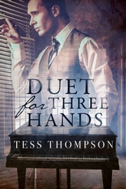 Duet for Three Hands - A Multicultural Romance ebook by Tess Thompson