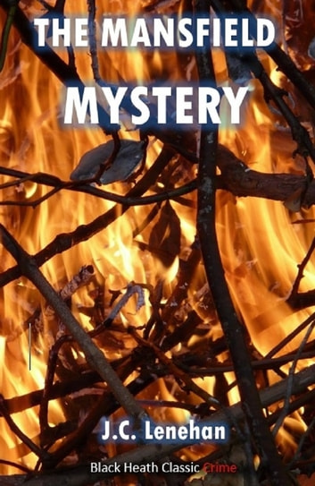 The Mansfield Mystery ebook by J.C. Lenehan