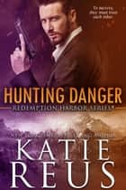 Hunting Danger ebook by