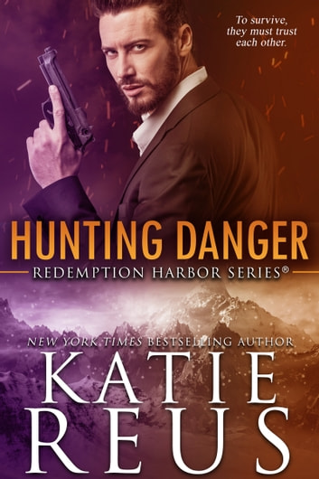 Hunting Danger eBook by Katie Reus