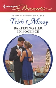 Bartering Her Innocence ebook by Trish Morey