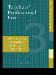 Teachers' Professional Lives ebook by Ivor F. Goodson
