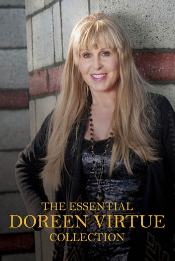 The Essential Doreen Virtue Collection ebook by Doreen Virtue