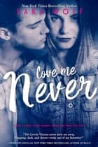 Love Me Never ebook by