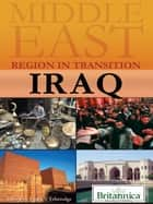 Iraq ebook by Britannica Educational Publishing,Etheredge,Laura