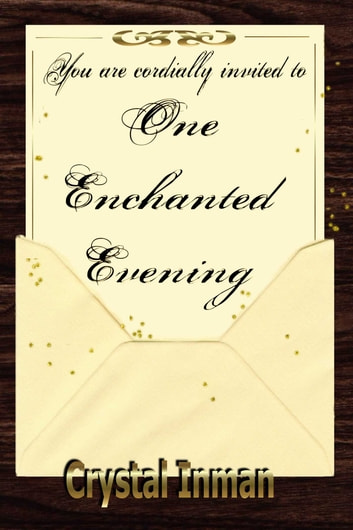 One Enchanted Evening ebook by Crystal Inman