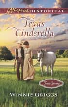 Texas Cinderella ebook by Winnie Griggs