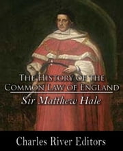 History of the Common Law of England eBook by Sir Matthew Hale