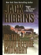 In the Hour Before Midnight ebook by Jack Higgins