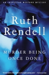 Murder Being Once Done ebook by Ruth Rendell
