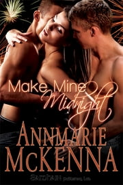 Make Mine Midnight ebook by Annmarie McKenna