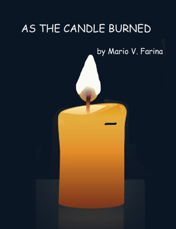 As the Candle Burned ebook by Mario V. Farina