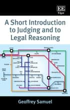 A Short Introduction to Judging and to Legal Reasoning ebook by Geoffrey Samuel