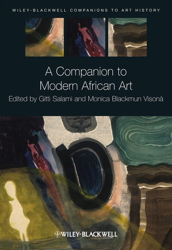 A Companion to Modern African Art ebook by