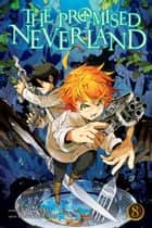 The Promised Neverland, Vol. 8 - The Forbidden Game 電子書籍 by Kaiu Shirai