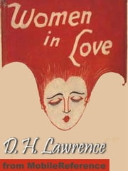 Women In Love (Mobi Classics) ebook by D. H. Lawrence