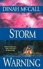 Storm Warning ebook by Dinah McCall