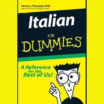 Italian for Dummies audiobook by Teresa L. Picarazzi, PhD