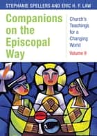 Companions on the Episcopal Way ebook by Eric H. F. Law, Stephanie Spellers