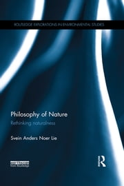 Philosophy of Nature - Rethinking naturalness ebook by Svein Anders Noer Lie