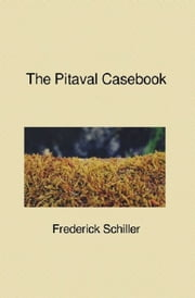 The Pitaval Casebook ebook by Frederick Schiller