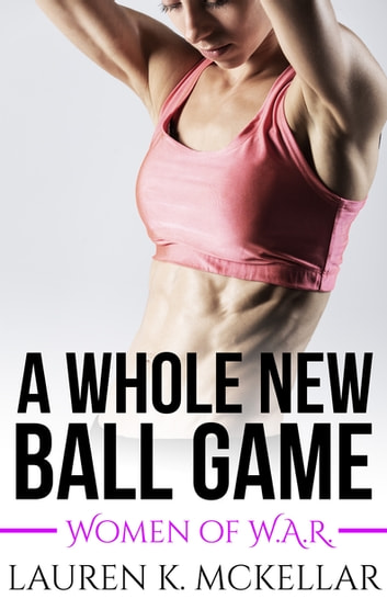 A Whole New Ball Game ebook by Lauren K McKellar