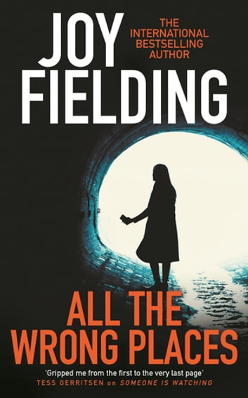 All The Wrong Places ebook by Joy Fielding