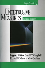 Unobtrusive Measures ebook by Dr. Eugene J. Webb,Dr. Donald T. Campbell,Professor Richard D. Schwartz,Dr. Lee Sechrest