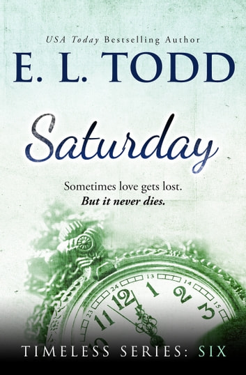 Saturday (Timeless Series #6) ebook by E. L. Todd