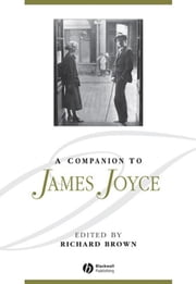 A Companion to James Joyce ebook by Richard Brown