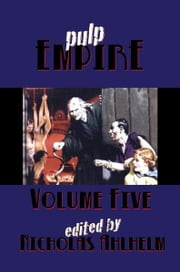 Pulp Empire Volume 5 ebook by Metahuman Press