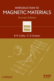 Introduction to Magnetic Materials ebook by B. D. Cullity,C. D. Graham