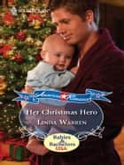 Her Christmas Hero ebook by Linda Warren