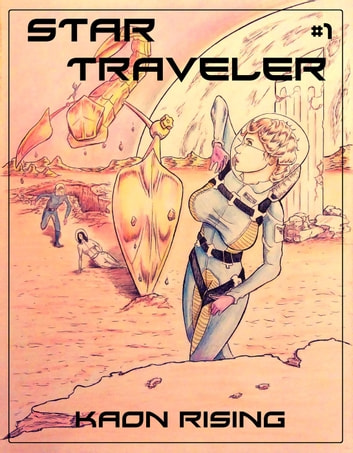 Kaon Rising - Star Traveler, #1 ebook by Jonathan J Snyder