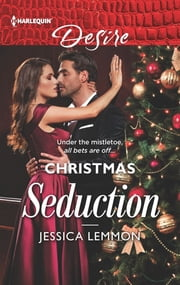 Christmas Seduction ebook by Jessica Lemmon
