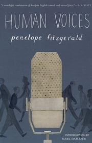 Human Voices ebook by Penelope Fitzgerald,Mark Damazer