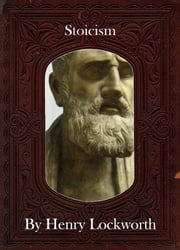 Stoicism ebook by Henry Lockworth,Lucy Mcgreggor,John Hawk