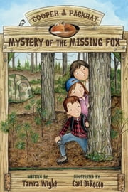 Mystery of the Missing Fox ebook by Tamra Wight