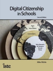 Digital Citizenship in Schools, 2nd Edition ebook by Mike Ribble