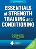 Essentials of Strength Training and Conditioning ebook by NSCA -National Strength & Conditioning Association
