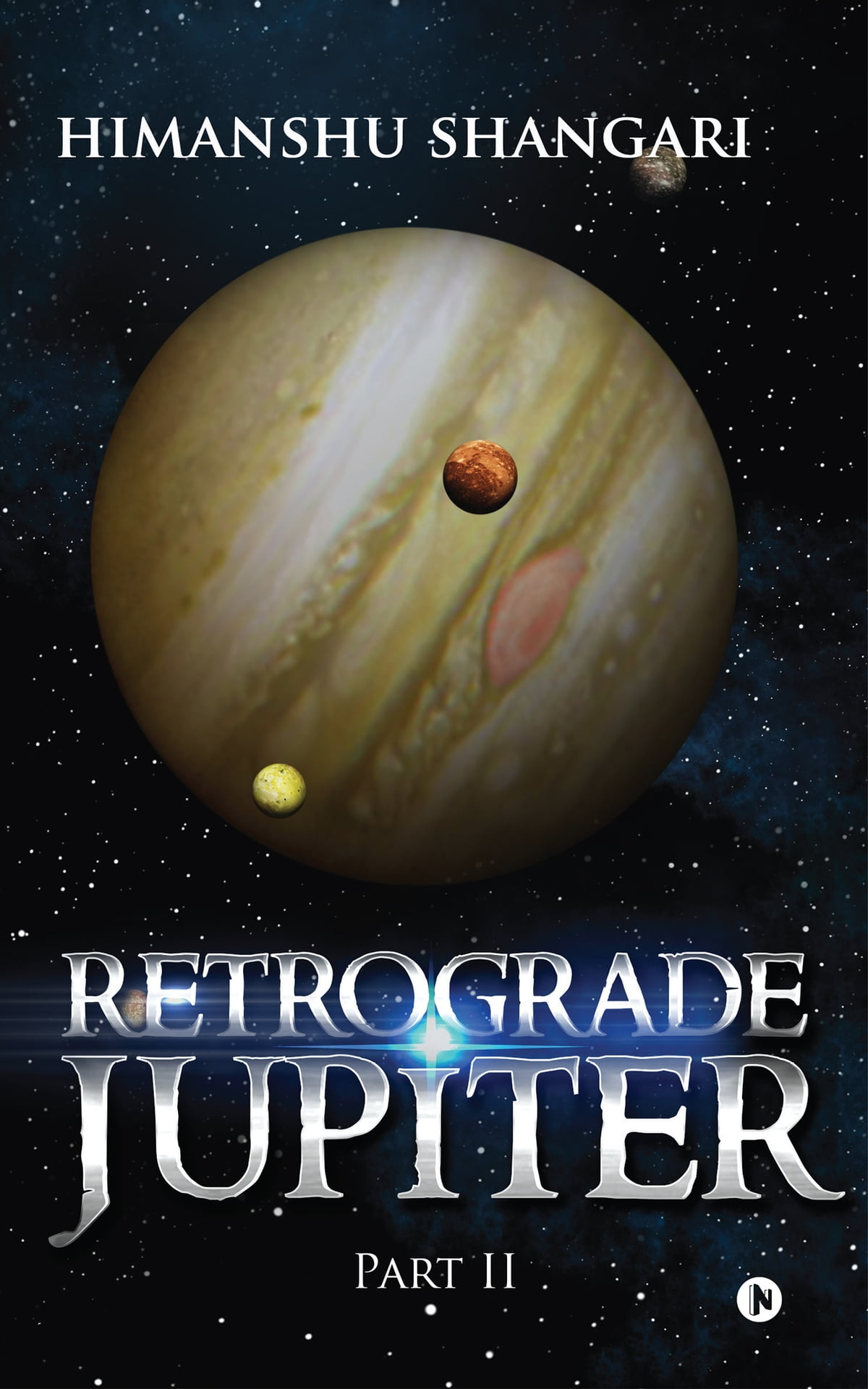 Retrograde Jupiter Part Ii Ebook By Himanshu Shangari