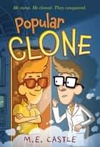 Popular Clone ebook by M. E. Castle