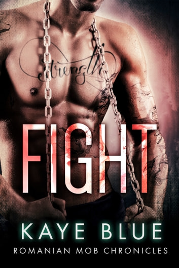 Fight ebook by Kaye Blue