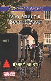 The Agent's Secret Past ebook by Debby Giusti