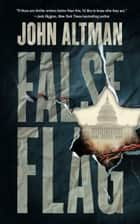 False Flag ebook by John Altman, Edoardo Ballerini